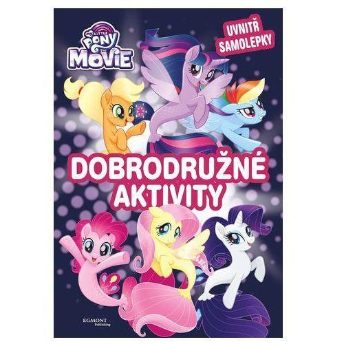 My Little Pony film - Dobrodružné aktivity kolektiv. Najniższe ceny, najlepsze promocje w sklepach, opinie.