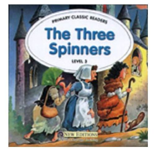Primary Classic Readers: The Three Spinners: For Primary 3 Reader with Audio CD (9789604033959)