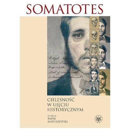 Somatotes Cielesność w ujęciu historycznym, oprawa miękka