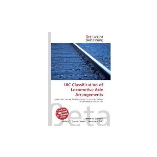 UIC Classification of Locomotive Axle Arrangements