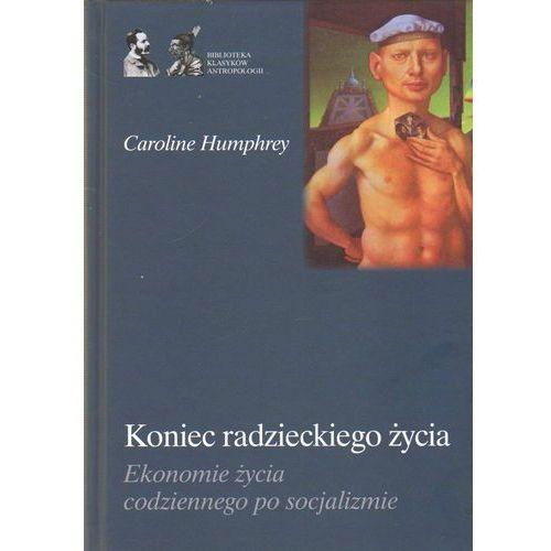 Koniec radzieckiego życia - Caroline Humphrey, Caroline Humphrey