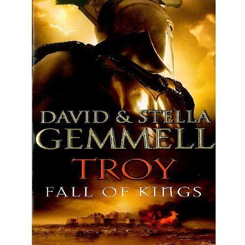 Troy Fall of Kings - David Gemmell