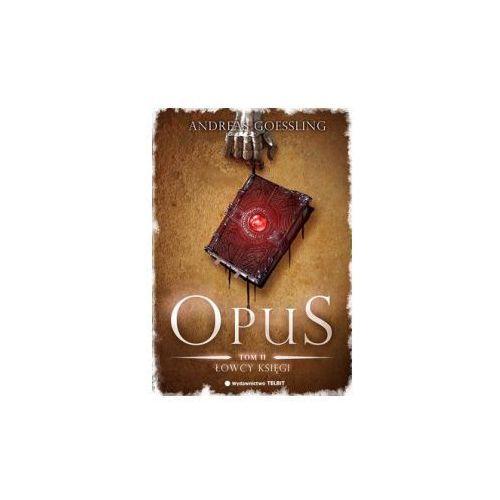 OPUS TOM 2. ŁOWCY KSIĘGI Andreas Goessling (8373770658)