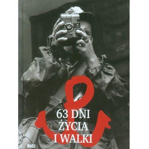 63 dni życia i walki (64 str.)