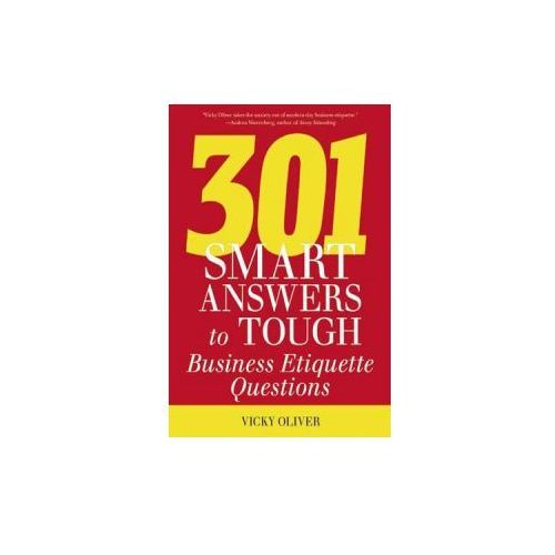 301 Smart Answers to Tough Business Etiquette Questions (9781632202994)