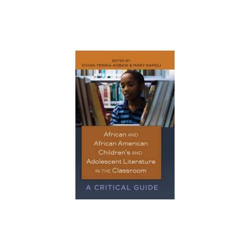 African and African American Children's and Adolescent Literature in the Classroom (9781433111952)