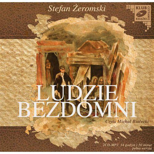 Ludzie bezdomni. Klub Czytanej Książki. Audiobook (2 CD mp3), MTJ Agencja Artystyczna