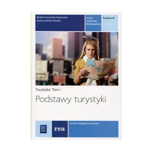 Podstawy turystyki Podręcznik tom I, REA