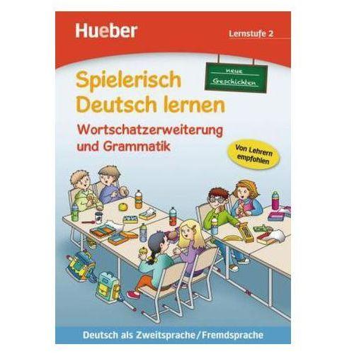 Neue Geschichten, Wortschatzerweiterung und Grammatik, Lernstufe 2 Holweck, Agnes (9783191294700)