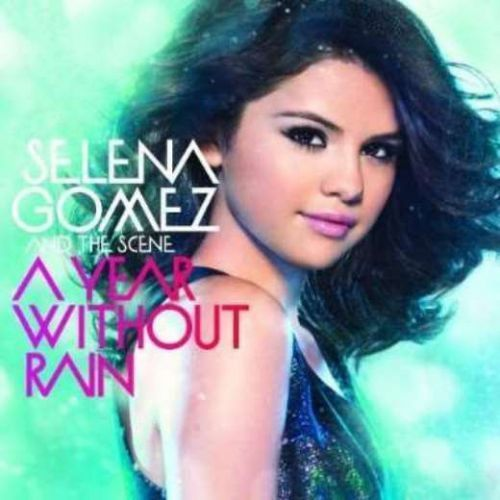 Selena gomez & the scene - a year without rain marki Universal music polska