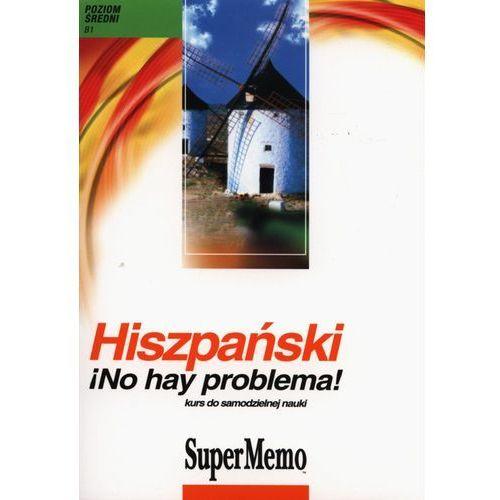Hiszpański No hay problema! Kurs do samodzielnej nauki (CD mp3)
