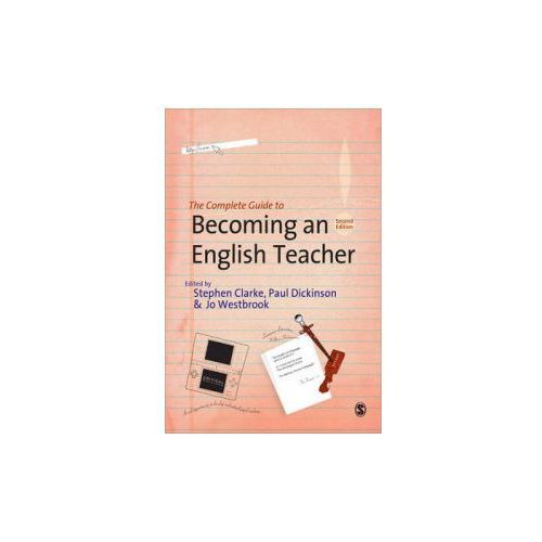 Complete Guide to Becoming an English Teacher (9781847872890)