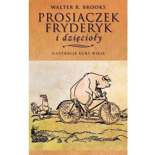 Prosiaczek Fryderyk i dzięcioły, rok wydania (2013)