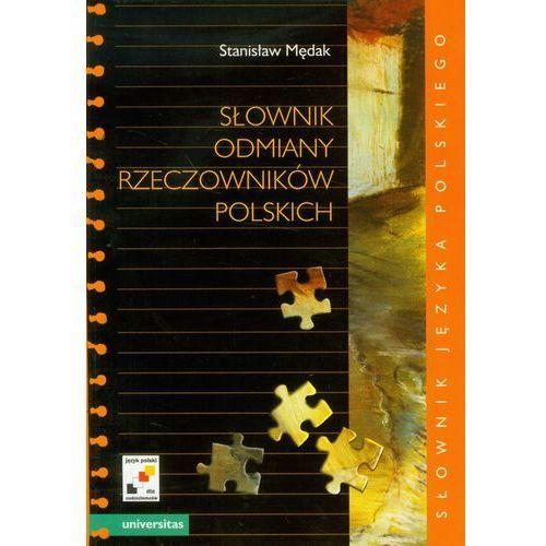 Słownik odmiany rzeczowników polskich (2011)