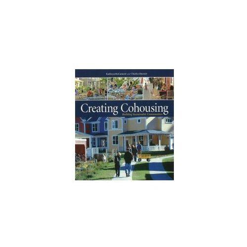 Creating Cohousing (9780865716728)