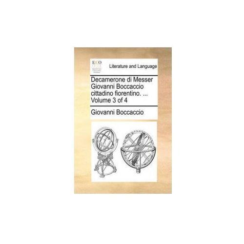 Decamerone di Messer Giovanni Boccaccio cittadino fiorentino. ... Volume 3 of 4