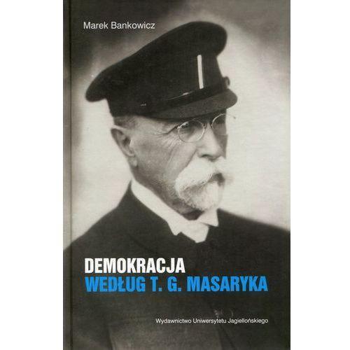 Demokracja według T.G. Masaryka, oprawa twarda