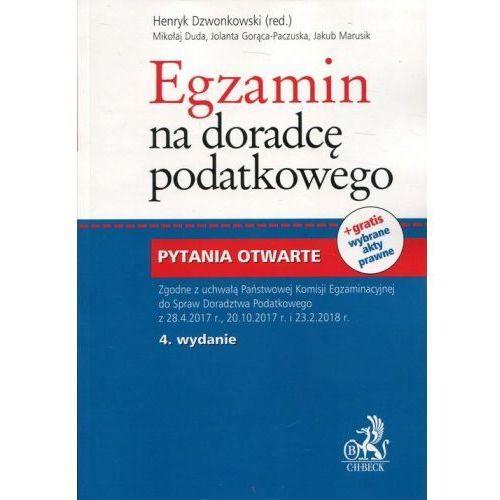 Egzamin na doradcę podatkowego Pytania otwarte - Duda Mirosław, Gorąca-Paczuska Jolanta, Marusik Jakub (9788381287586)