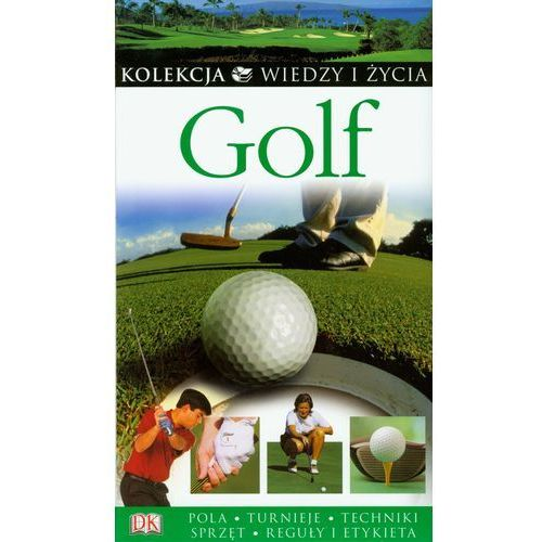 Golf z Kolekcji Wiedzy i Życia (400 str.)
