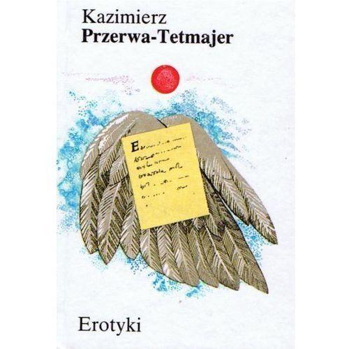 Erotyki Przerwa-Tetmajer (9788386086068)