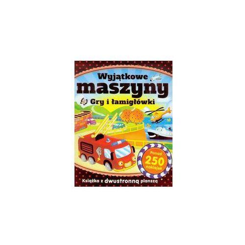 Wyjątkowe maszyny Gry i łamigłówki - Wydawnictwo Olesiejuk (9788327421548)