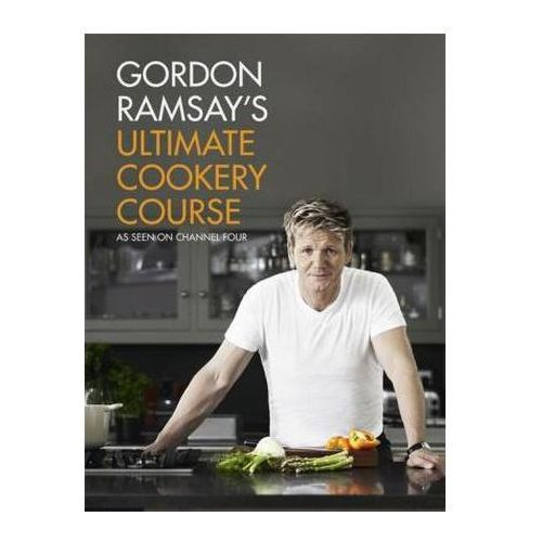 Gordon Ramsay's Ultimate Cookery Course (9781444756692)