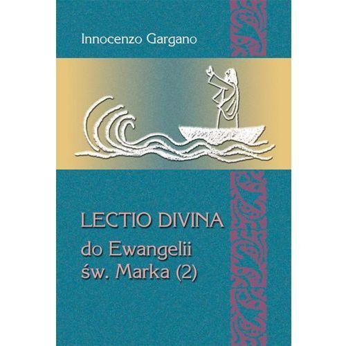 Lectio Divina do Ewangelii Św. Marka (2) Słowo jako lampa (rozdz. 3,20 – 6,6) (174 str.)