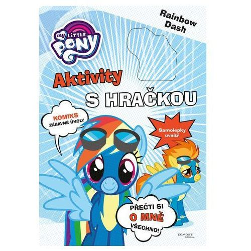 My Little Pony Aktivity s hračkou - Rainbow Dash Kolektiv Autorů