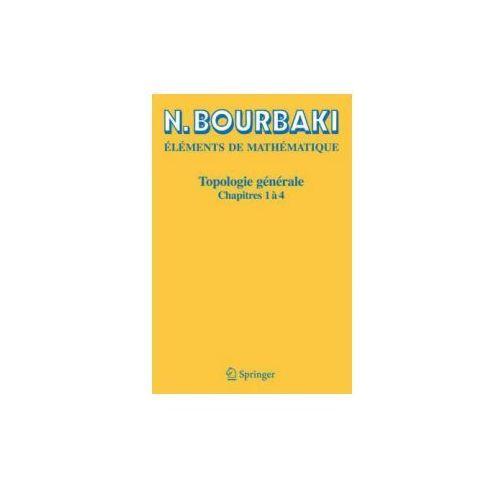 Topologie générale. Chapitres.1-4 (9783540339366)