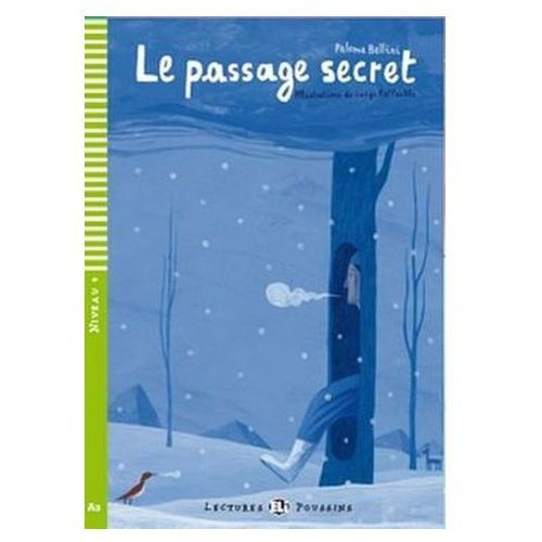 Lectures ELI Poussins - Le passage secret + CD Audio, Bellini Paloma