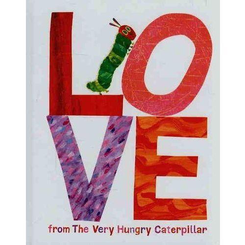 Love from the Very Hungry Caterpillar - Wysyłka od 3,99 - porównuj ceny z wysyłką