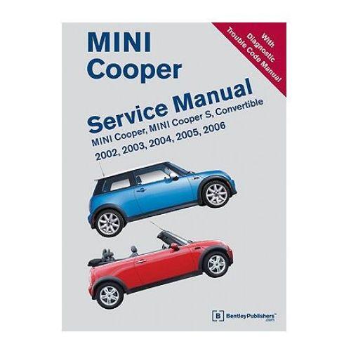 Mini Cooper Service Manual including Diagnostic Trouble Code Manual 2002-2006 (9780837616391)