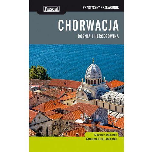 Chorwacja. Bośnia I Hercegowina. Praktyczny Przewodnik, książka z kategorii Geografia