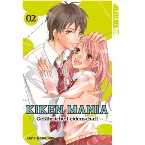 Kiken Mania - Gefährliche Leidenschaft. Bd.2 (9783842017696)