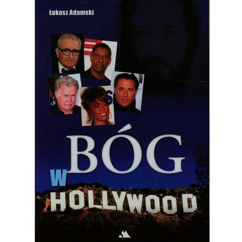 Bóg w Hollywood + DVD - Jeśli zamówisz do 14:00, wyślemy tego samego dnia. Darmowa dostawa, już od 99,99 zł.