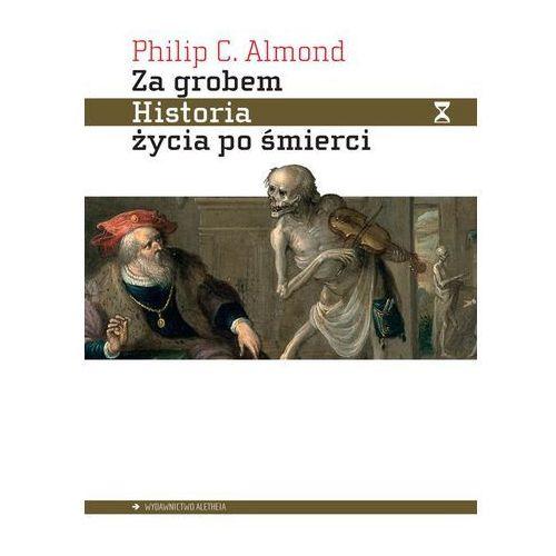 Za grobem. Historia życia po śmierci (328 str.)