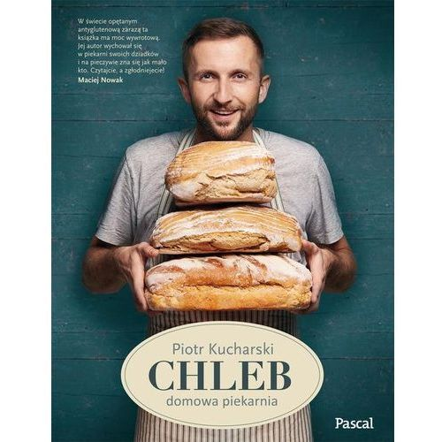 Chleb - Dostępne od: 2014-11-05, Piotr Kucharski