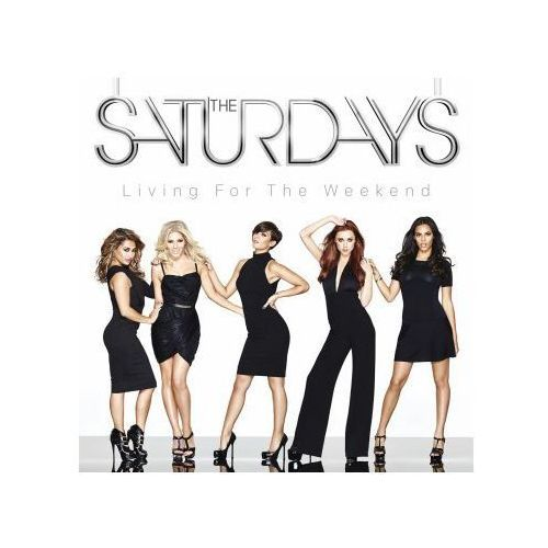 LIVING FOR THE WEEKEND - Saturdays (Płyta CD) (0602537542406)
