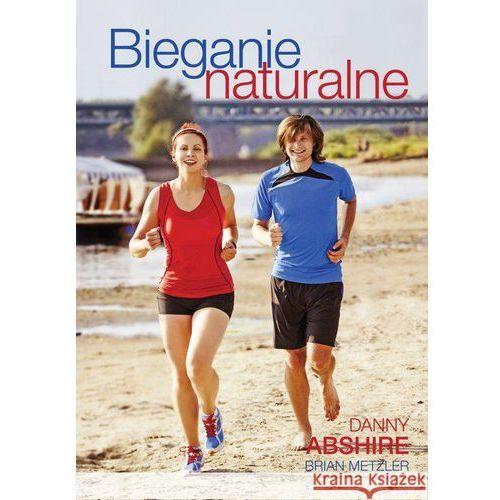 Bieganie naturalne - Dostępne od: 2013-10-25, książka z kategorii Książki sportowe