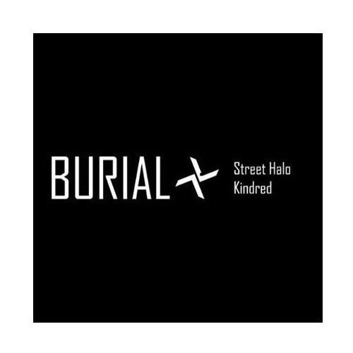 Street Halo / Kindred - Burial (Płyta CD) (4523132117201)