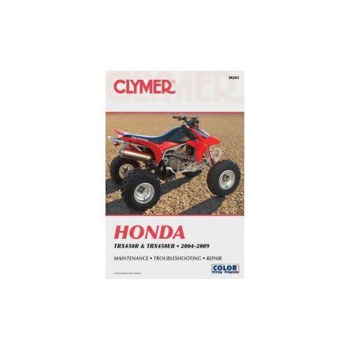 Clymer Manuals Honda TRX450R and TRX450ER 2004-2009 M201 (9781599694115)