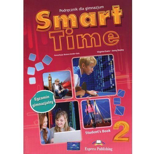 Smart Time 2 Podręcznik +ieBook Egzamin gimnazjalny - Evans Virginia, Dooley Jenny (153 str.)
