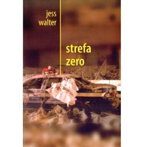STREFA ZERO Jess Walter, książka w oprawie miękkej