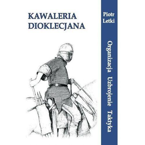 Kawaleria Dioklecjana (2012)