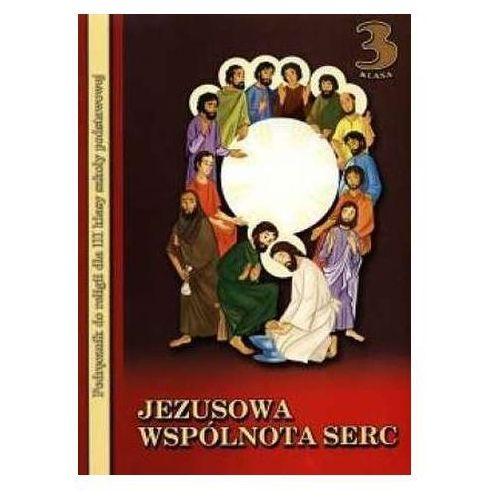 Jezusowa wspólnota serc. Klasa 3. Podręcznik (2010)