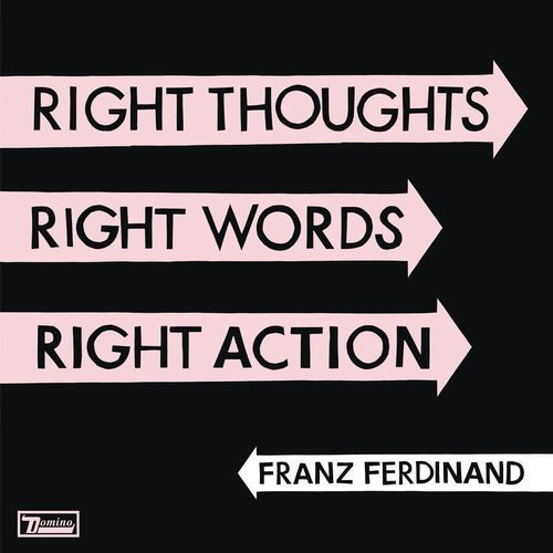 Franz ferdinand - right thoughts right words right action marki Universal music