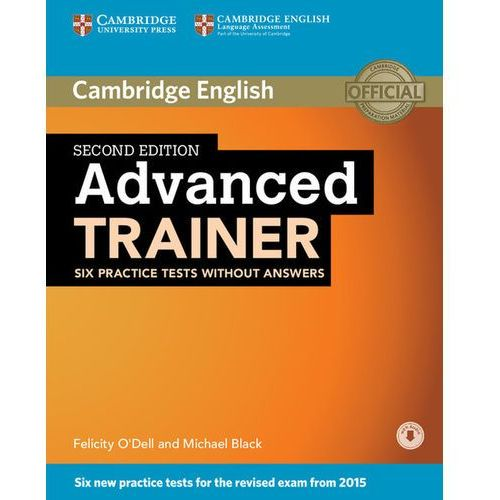 Advanced Trainer Six Practice Tests Without Answers with Audio (9781107470262)