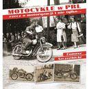 Motocykle w PRL (564 str.)