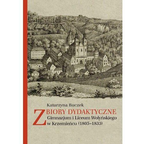 Zbiory dydaktyczne Gimnazjum i Liceum Wołyńskiego w Krzemieńcu (1805-1833) (2017)