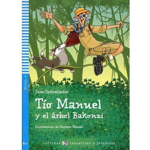 Lecturas ELI Infantiles y Juveniles - Tío Manuel y el árbol Bakonzi + CD Audio